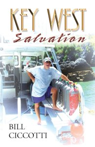 """Key West Salvation"" is the fourth book released by Bill Ciccotti."